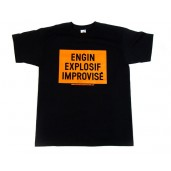 T-shirt Engin Explosif Improvisé