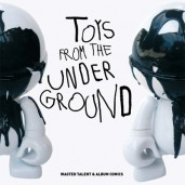 "Livre ""TOYS FROM THE UNDERGROUND"""