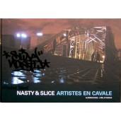 """Livre """"WT#2 - NASTY & SLICE, Artistes En Cavale"""""""